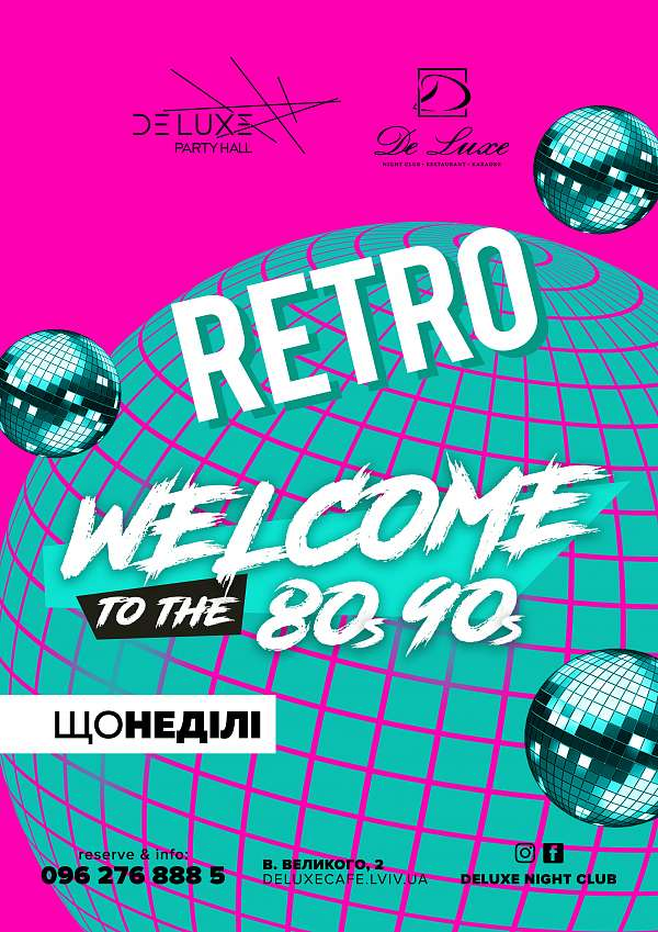 Welcome to  the 80s 90s